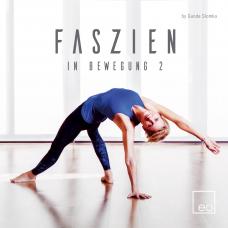Faszien in Bewegung Vol. 02