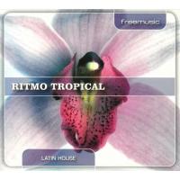 Latin House - Ritmo Tropical