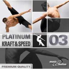 Platinum Kraft und Speed 03