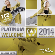 Platinum Welcome 2014 - Step / Workout Doppel CD