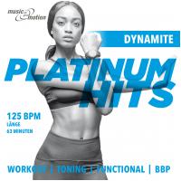 Platinum Hits Workout - Dynamite
