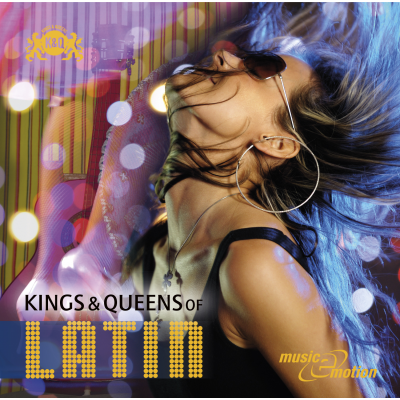 Kings & Queens Of Latin