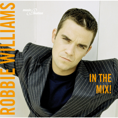Robbie Williams In The Mix