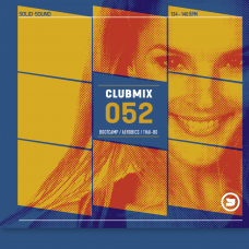 Clubmix 52  Bootcamps / Afrobics / Thai-Bo