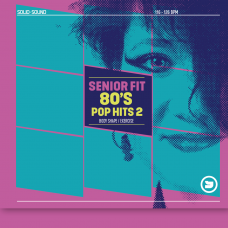 Senior Fit 80's Pop Hits Vol.2