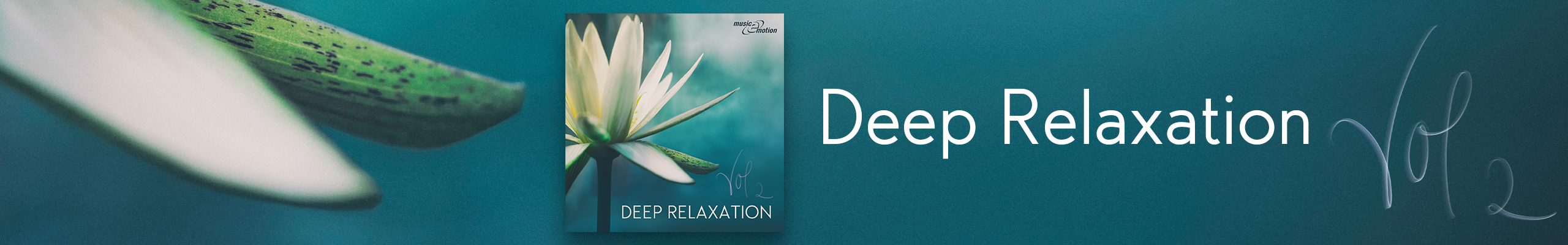 Deep Relaxation vol2